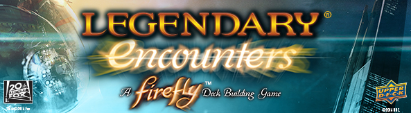 Legendary Encounters: A Firefly Deck Building Game | Shop Now!