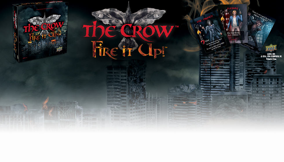 The Crow: Fire It Up | Shop Now!